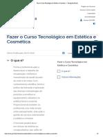 Fazer o Curso Tecnológico em Estética e Cosmética — Português (Brasil)