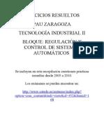 PAU Zaragoza Tecnología Industrial II. Ejercicios Resueltos Regulación y Control automáticos Desde2005