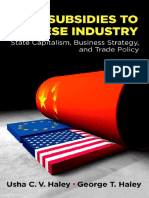 Usha C.V. Haley, George T. Haley - Subsidies to Chinese Industry_ State Capitalism, Business Strategy, and Trade Policy-Oxford University Press, USA (2013).pdf