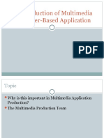 The Production of Multimedia Computer-Based Application