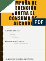 Campaña de prevención contra el consumo de alcohol GRUPO 3