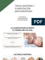 LACTANCIA MATERNA Y ALIMENTACIÓN COMPLEMENTARIA