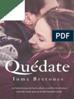 Quedate - Inma Bretones Martinez