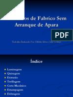 Processos_de_Fabrico_Sem_Arranque_de_Apara_Helder