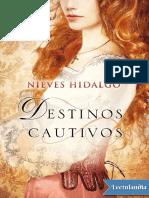 Destinos cautivos - Nieves Hidalgo.pdf