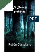 El bosque prohibido - Ruben Castellano.pdf