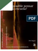 Es_posible_pensar_otra_Escuela_-_Escuela_Pedagogica_Experimental.pdf