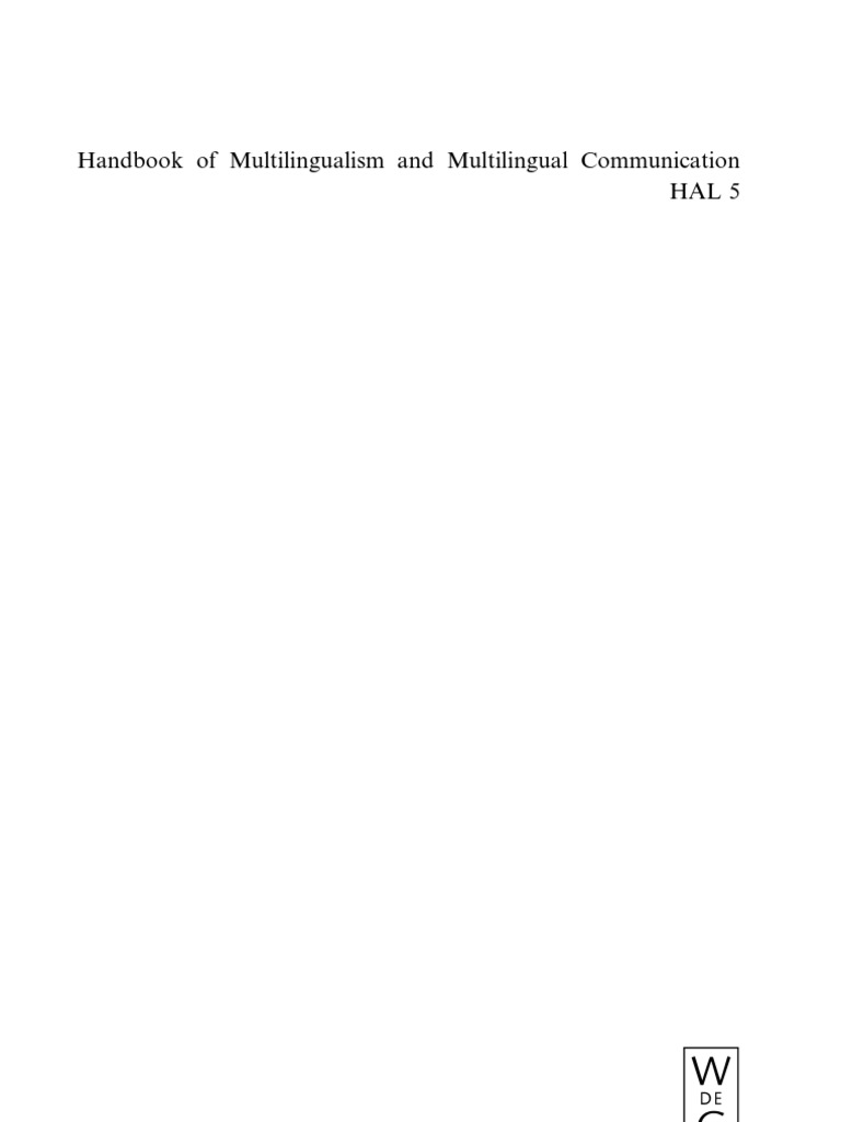 Handbook of multilingualism and multilingual communication handbook of multilingualism and multilingual communication handbooks of applied linguistics hal 5 multilingualism linguistics fandeluxe Image collections