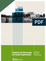 ANS - Caderno de Informação de SS (beneficiarios, operadoras e planos de saúde) jun - 2010 2ªEd