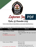 Laporan Jaga, Rabu 25 Desember 2019