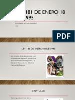 Ley 181 de Enero 18 de 1995.pptx