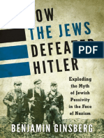 How the Jews defeated Hitler_ exploding the myth of Jewish passivity in the face of Nazism ( PDFDrive.com )