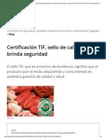 Certificación TIF, sello de calidad que brinda seguridad _ Secretaría de Agricultura, Ganadería, Desarrollo Rural, Pesca y Alimentación _ Gobierno _ gob.mx
