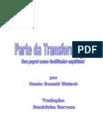 NealeDonaldWalsch_PartedaTransformacaoCompleto