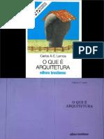 O que é Arquitetura - Carlos Lemos