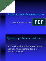 relações entre fonemas e grafia