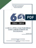 LEI E A ÉTICA DAS PARCERIAS COM LABORATÓRIOS DE PATOLOGIA_2014