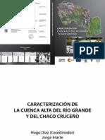 Caracterización de la Cuenca Alta del Río Grande y Sequía en el Chaco Cruceño, 2010