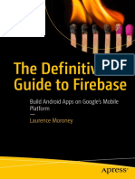 The Definitive Guide to Firebase_ Build Android Apps on Google's Mobile Platform ( PDFDrive.com ).pdf