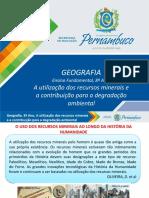 A utilização dos recursos minerais e a contribuição para a degradação ambiental.ppt