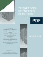 """""""TRITUTADORA DE ENVASES PLASTICOS"""""""