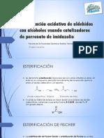 Esterificación oxidativa de aldehídos con alcoholes usando catalizadores