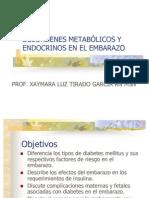 DESÓRDENES METABÓLICOS Y ENDOCRINOS EN EL EMBARAZO