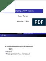Estimating AR-MA Models Susan Thomas