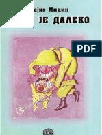 Rajko Micin - Tamo Je Daleko