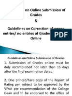 Guidelines on Online Submission of Grades Guidelines on Correction of wrong entries no entries of Grades Submitted Online.ppt