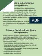 Peran keluarga dan perawatan dirumah pada anak dengan bronkopneumonia.pptx