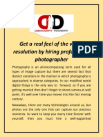 Get a Real Feel of the Visual Resolution by Hiring Professional Photographer