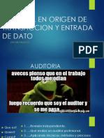 CONTROL EN ORIGEN DE TRANSACCION Y ENTRADA DE