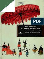 01_Reis Negros no Brasil Escravista_Marina de Mello e Souza_Cap 01 e 02