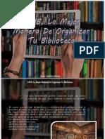 Javier Ceballos Jiménez - LIBIB, La Mejor Manera De Organizar Tu Biblioteca