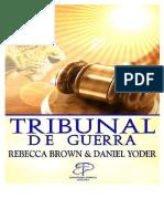 Rebecca Brown & DanielYoder  - Tribunal de Guerra.doc