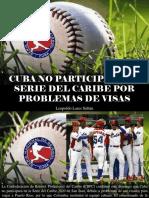Leopoldo Lares Sultán - Cuba No Participará en Serie Del Caribe Por Problemas de Visas