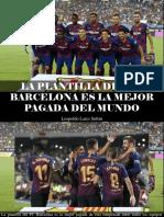 Leopoldo Lares Sultán - La Plantilla Del FC BARCELONA Es La Mejor Pagada Del Mundo