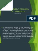 TOPOGRAFÍA Y GEOLOGÍA DE LA BOQUILLA