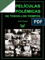 Dueso, Jose - Las peliculas mas polemicas de todos los tiempos [32874] (r1.0).epub