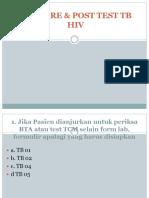 SOAL PRE & POST TEST TB HIV