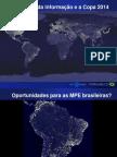 A tecnologia da informação e a Copa 2014