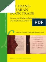 The Manuscript World 8] Graziano Kratli, Ghislaine Lydon - The Trans-Saharan Book Trade_ Manuscript culture, Arabic lite (1)