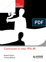 Communism In Crisis 1976-1989 - Rakesh Pathak and Yvonne Berliner - Hodder 2012