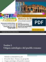Sesión 1 Origen Mitológico del Pueblo Romano - Curso de Historia de Roma I