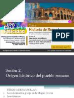 Sesión 2 Origen Histórico del Pueblo Romano - Curso de Historia de Roma I