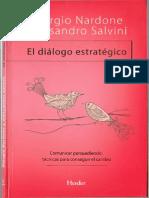 Nardone & Salvini - El diálogo estratégico. Comunicar persuadiendo, técnicas para conseguir el cambio.pdf