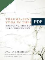 Trauma-Sensitive Yoga in Therap - David Emerson