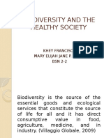 BIODIVERSITY AND THE HEALTHY SOCIETY