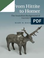 Mary R. Bachvarova From Hittite to Homer
